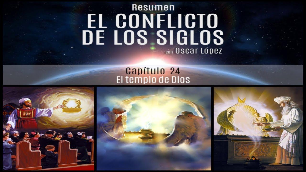 El Conflicto de los Siglos - Resumen - Capítulo 24  –  El templo de Dios
