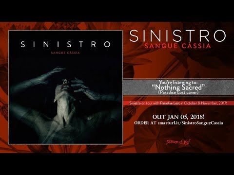 Sinistro - Nothing Sacred (official premiere) - Paradise Lost cover