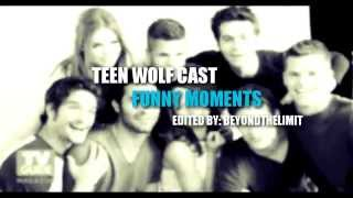 TEEN WOLF CAST | FUNNY MOMENTS