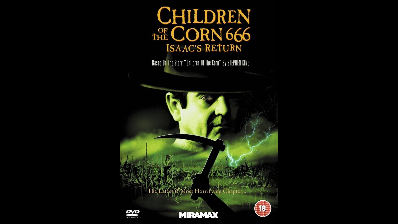 Children Of The Corn 666 Isaacs Return Trailer