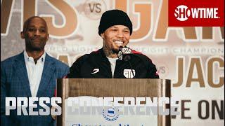 Davis vs. Gamboa: Press Conference    SHOWTIME CHAMPIONSHIP BOXING