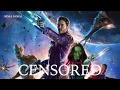 GUARDIANS OF THE GALAXY VOL 1 Unnecessary Censorship Try Not To Laugh mp3