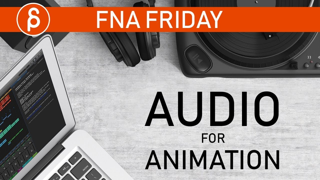 How to pick GOOD animation AUDIO clips
