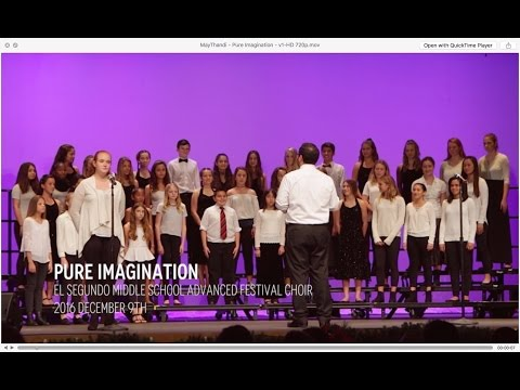 Pure Imagination by El Segundo Middle School Festival Choir | Conducted by Mr. Soto