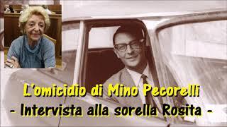 L39omicidio di Mino Pecorelli intervista alla sorella Rosita Pecorelli