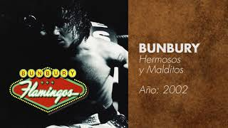 Watch Bunbury Hermosos Y Malditos video