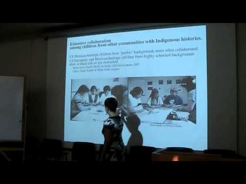 Barbara Rogoff, Learning by Observing and Pitching-In: Cultural Aspects of Learning (Part 1 of 2)