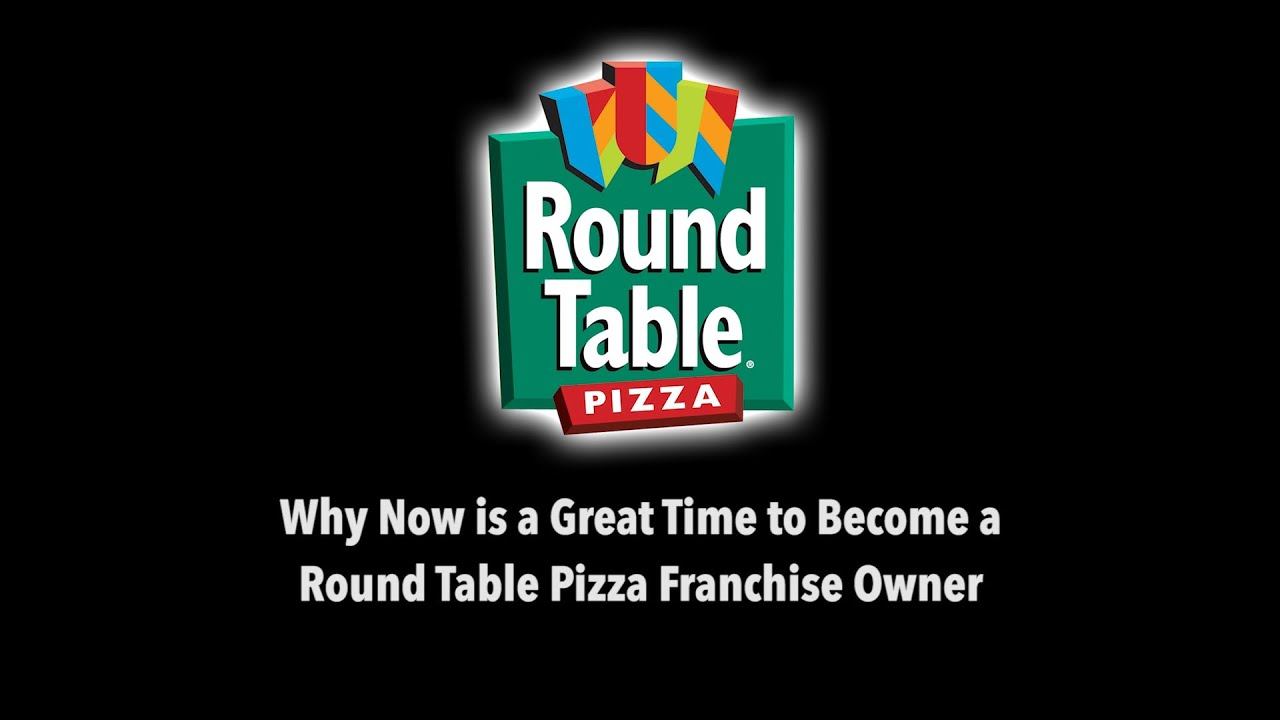Why Now is a Great Time to Become a Round Table Pizza Franchise