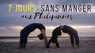 Ma SEMAINE SANS MANGER aux Philippines