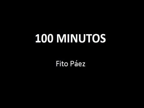 FITO PÁEZ  100 MINUTOS