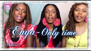 Only time | Enya | Cover Song by Sisters 3b4jHoy