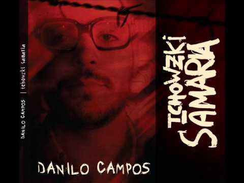 Danilo Campos - Tchowzki Sãmaria - Full Album