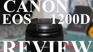 [Hindi - हिन्दी] Canon EOS 1200D DSLR Camera Full n final Review