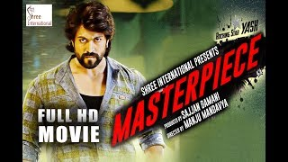 Masterpiece (2019) Hindi Dubbed Full Movie | KGF Yash, Shanvi Srivastava