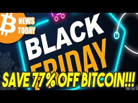 Bitcoin Black Friday Sale Now On! [Bitcoin News Today]
