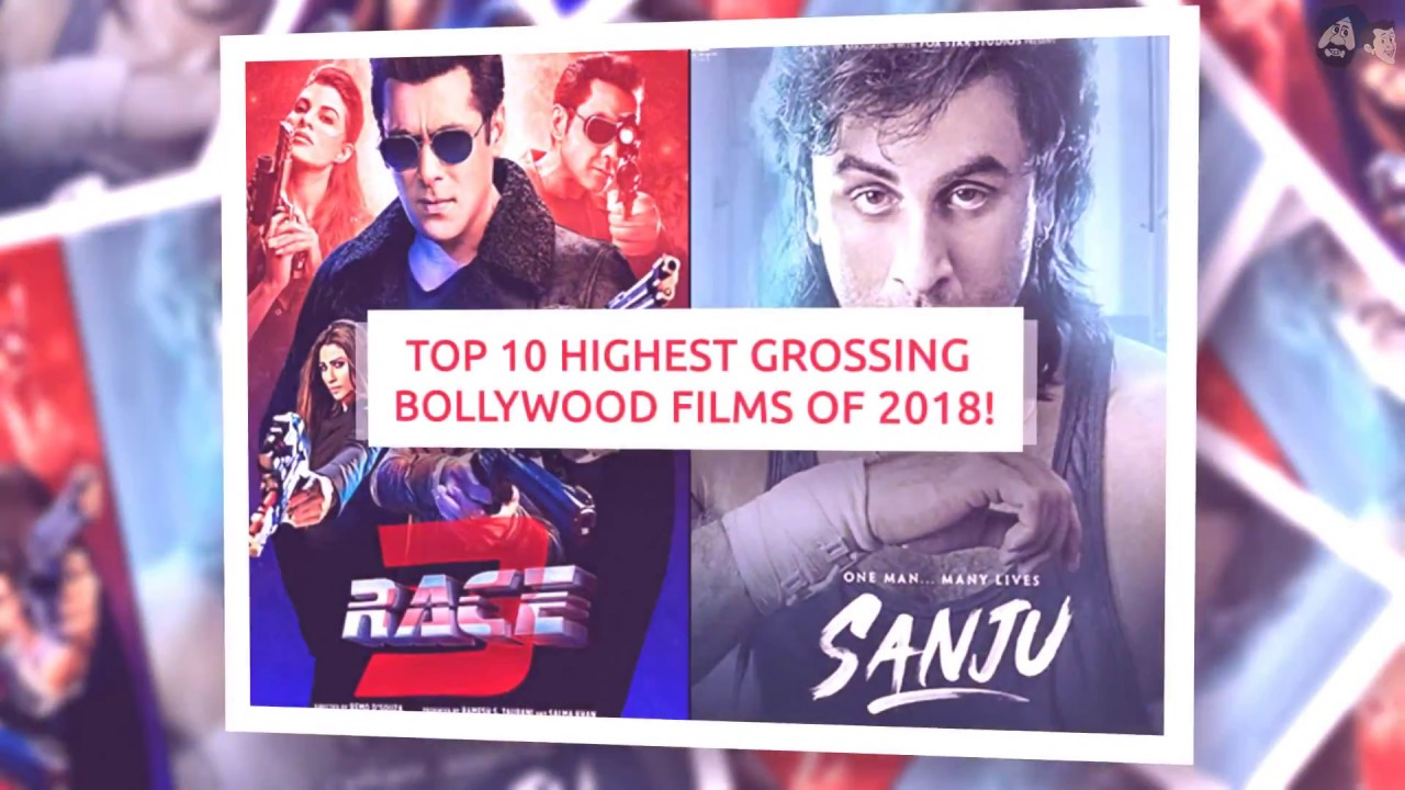 Top 10 Highest Grossing Bollywood Films of 2018!