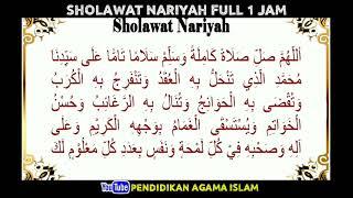 Sholawat Nariyah Full 1 Jam Non Stop || Pendidikan Agama Islam
