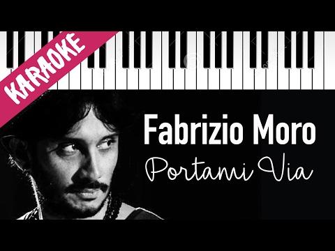 Fabrizio Moro | Portami Via | Sanremo 2017 | Piano Karaoke Con Testo