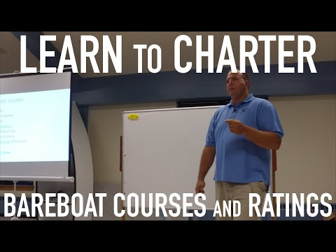 Learn to Bareboat Charter: Courses and Ratings