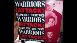 Frankie Goes To Hollywood - Warriors (of the wasteland) (1986 Attack mix)