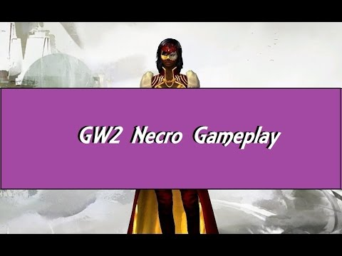GW2 Hot Gameplay [GuildWars 2: Heart of Thorns] 80lvl Necro #1