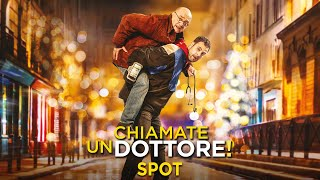 CHIAMATE UN DOTTORE! - Spot 30