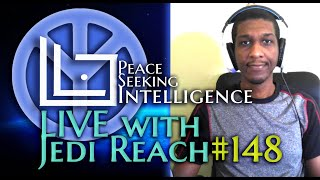 "#PSI Live w/ Jedi Reach 148: The ""One Way Only"" Supremacist-Thinking"
