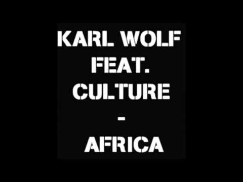Africa  Karl Wolf Feat Culture