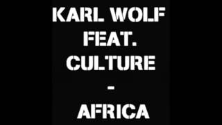 Africa - Karl Wolf Feat. Culture