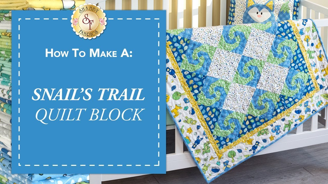 How To Make A Snails Trail Quilt Block A Shabby Fabrics Quilting