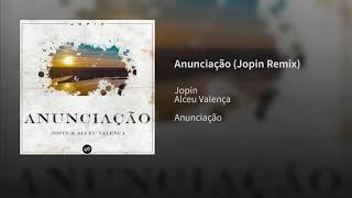 DJ Jopin Alceu Valença Anunciação 2019 Versão Remix