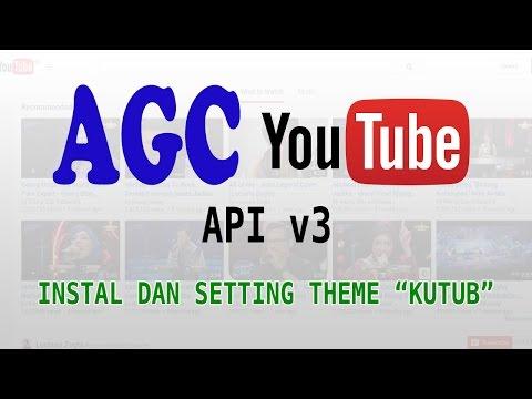 Install dan Setting Theme AGC Kutub