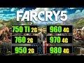 Far Cry 5  GTX 750 Ti vs 760 vs 950 vs 960 vs 970 vs 980 Benchmark