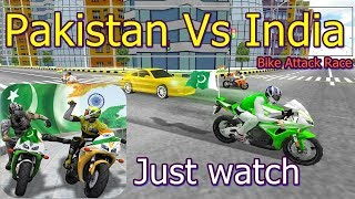 Pakistan Vs India  Bike Attack Race,android game,best android games,android,android games