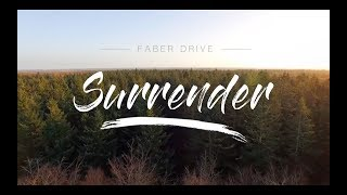 Watch Faber Drive Surrender video