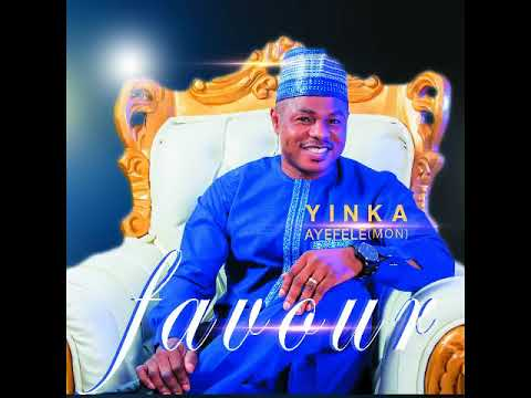 Download Yinka Ayefele - Favour Track#1 Official Audio