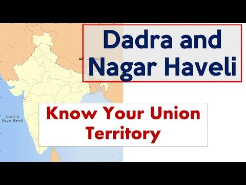 Dadra and Nagar Haveli GK - Know your Union Territory - GK for competitive exams