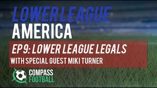 Lower League America: Soccer Lawsuits with Miki Turner
