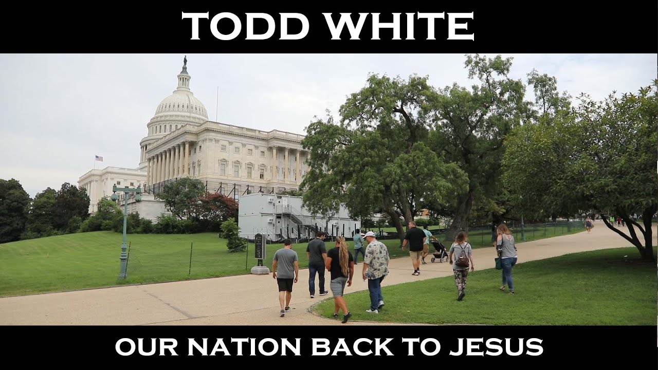 Todd White - Our Nation Back to Jesus