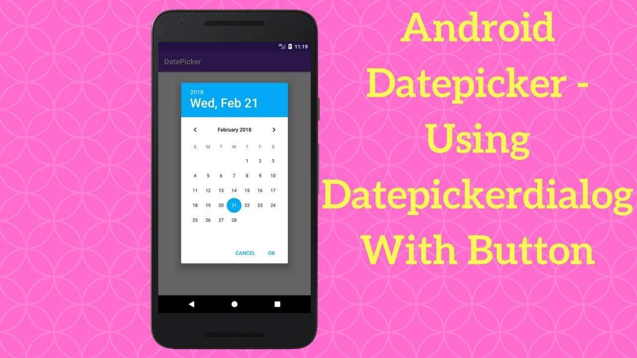 Android Datepicker - Using Datepickerdialog With Button - Coding Demos