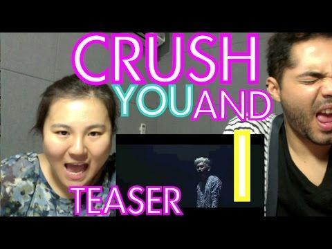 [Teaser REACTION] Crush(크러쉬) _ You and I