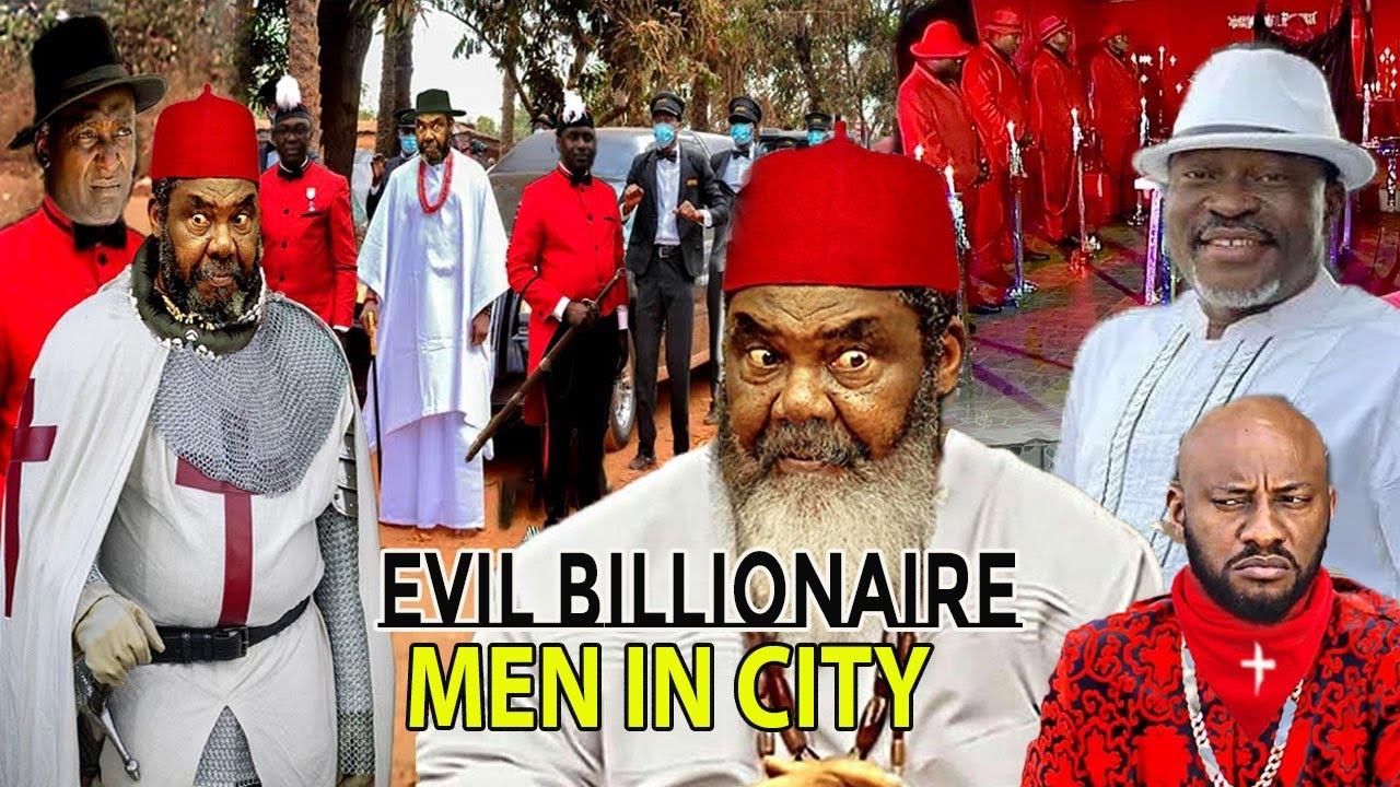 Download EVIL BILLIONAIRE MEN IN CITY part3&4(NEW MOVE)PETE EDOCHIE& KANAYO O KANAYO 2021 LATEST NOLLYMAXTV