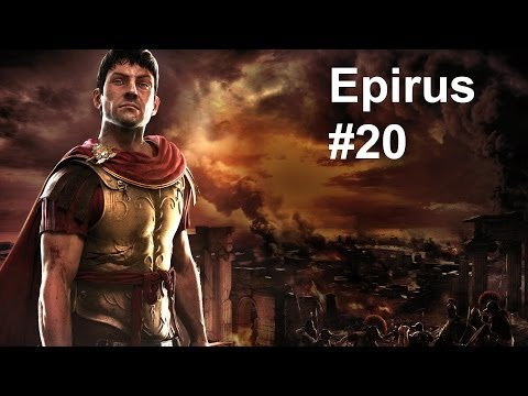 Let's Play Total War Rome 2 Epirus Campaign part 20 HD 1080