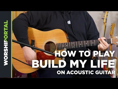how-to-play-build-my-life---housefires---acoustic-guitar-tutorial