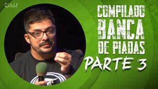 COMPILADO BANCA DE PIADAS - PARTE 3 - MARCIO DONATO