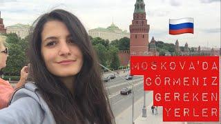 moskovada mutlaka grmeniz gereken yerler part 1 moscow diaries