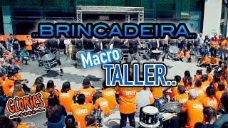 MACRO TALLER DE BATUCADA BRINCADEIRA