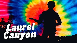 Laurel Canyon - Official Trailer