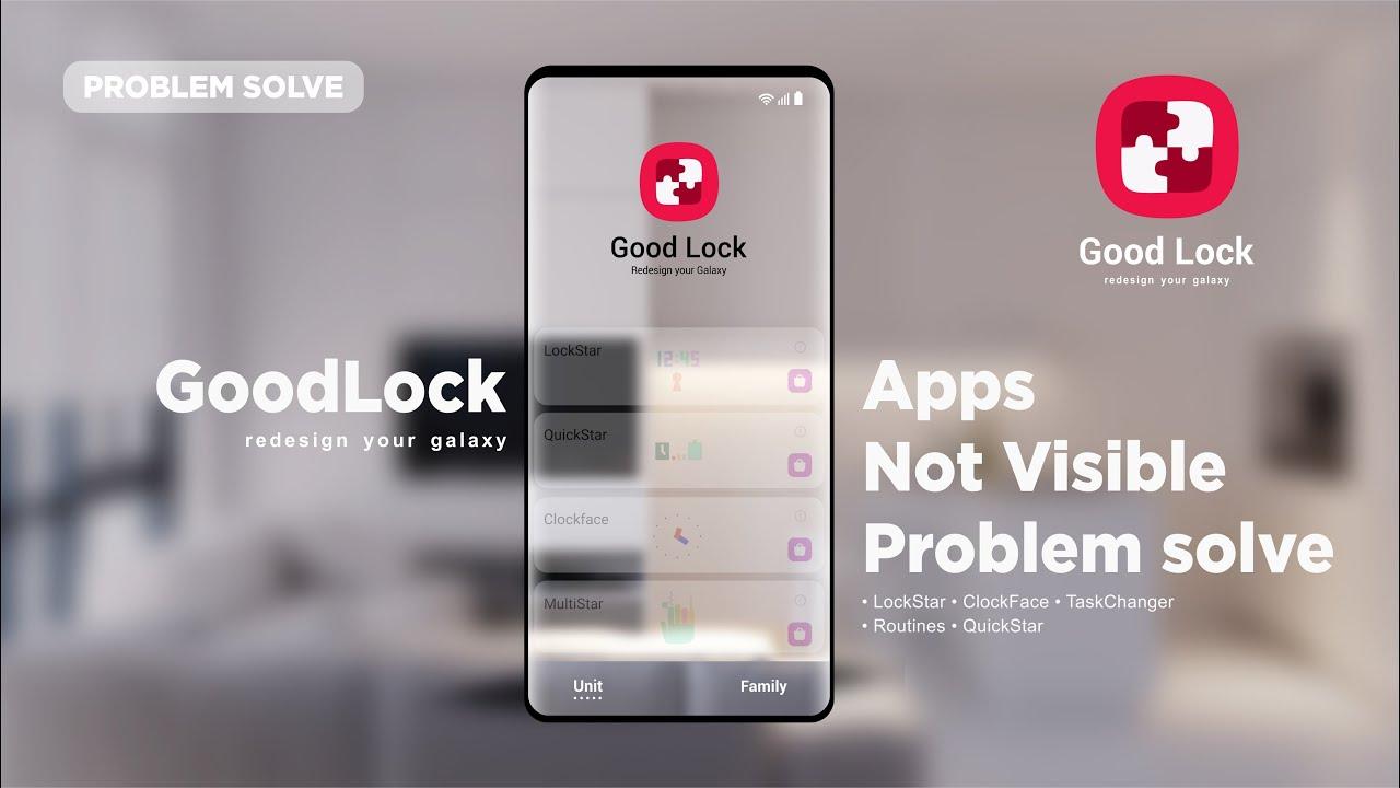 GoodLock 2019 | app not visible problem solve
