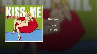 E Rotic Dr Love